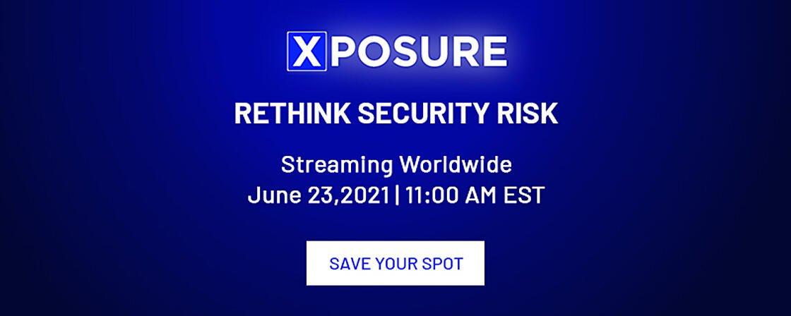 XPOSURE - Rethink Security Risk